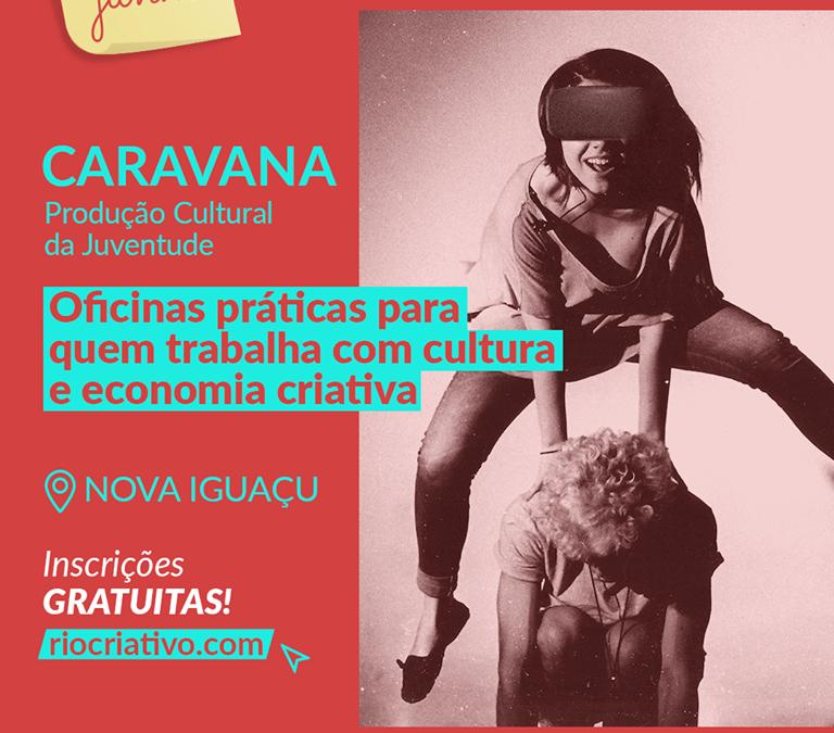 Caravana do Rio Criativo estará em Nova Iguaçu na próxima semana