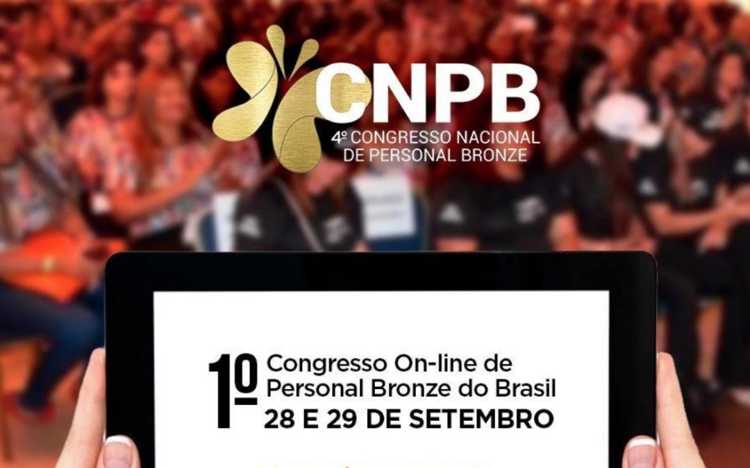 1º Congresso On-line Nacional e Internacional de Personal Bronze do Brasil